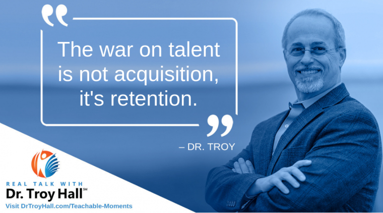Dr. Troy Hall Talent Retention